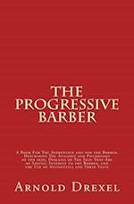 The Progressive Barber af Arnold Drexel