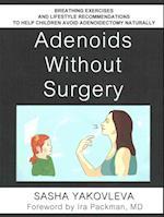 Adenoids Without Surgery af Sasha Yakovleva