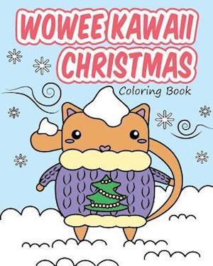 Bog, paperback Wowee Kawaii Christmas Coloring Book af H. R. Wallace Publishing