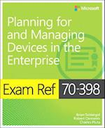 Exam Ref 70-398 Planning for and Managing Devices in the Enterprise af Brian Svidergol