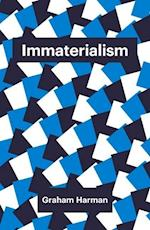 Immaterialism (Theory Redux)