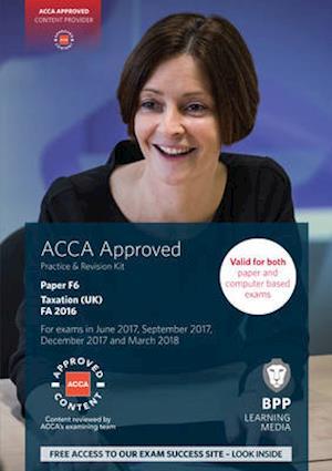 Bog, paperback ACCA F6 Taxation FA2016 af Bpp Learning Media