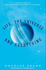 Life, the Universe and Everything (Hitchhiker's Guide to the Galaxy, nr. 3)