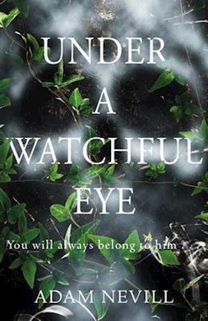 Bog, hardback Under a Watchful Eye af Adam Nevill