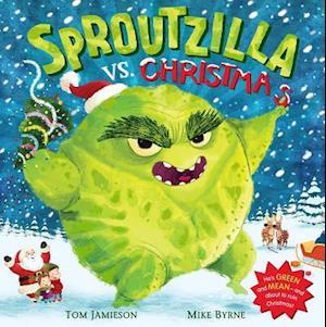 Sproutzilla vs. Christmas af Tom Jamieson