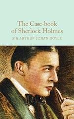 Case-Book of Sherlock Holmes (Macmillan Collectors Library)