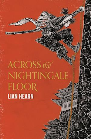 Bog, paperback Across the Nightingale Floor af Lian Hearn