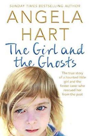 Bog, paperback The Girl and the Ghosts af Angela Hart