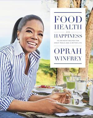 Bog, hardback Food, Health and Happiness af Oprah Winfrey