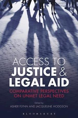 Bog, hardback Access to Justice and Legal Aid af Asher Flynn