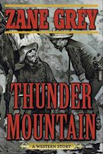 Thunder Mountain (A Western Story)