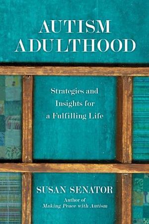 Autism Adulthood af Susan Senator