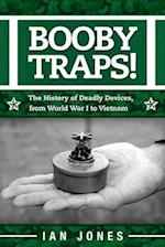 Booby Traps!