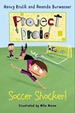 Soccer Shocker! (Project Droid)