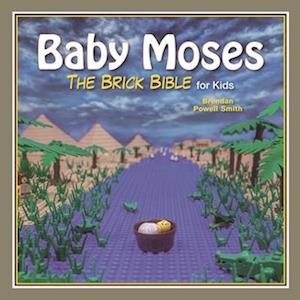 Bog, hardback Baby Moses af Brendan Powell Smith