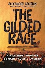 The Gilded Rage