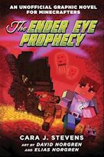 The Ender Eye Prophecy (Unofficial Graphic Novel for Minecrafters, nr. 3)