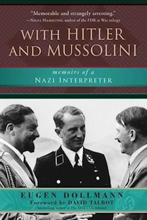 Bog, hardback With Hitler and Mussolini af Eugen Dollmann