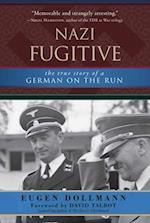 Nazi Fugitive af Eugen Dollmann