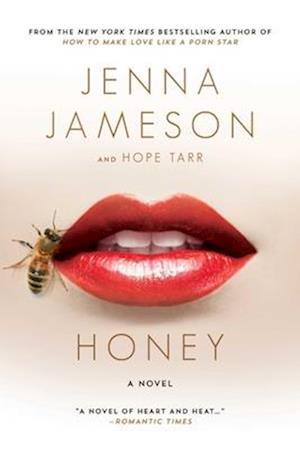 Bog, paperback Honey af Jenna Jameson, Hope Tarr
