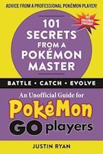 101 Secrets from a Pokemon Master