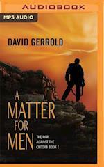 A Matter for Men (The War Against the Chtorr)