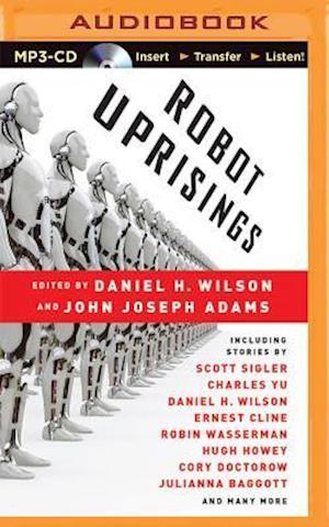 Robot Uprisings af Daniel H. Wilson