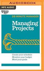 Managing Projects (20 minute Manager)