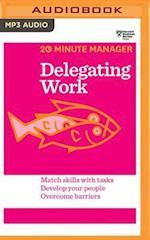 Delegating Work (20 minute Manager)