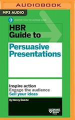 HBR Guide to Persuasive Presentations (HBR Guide)