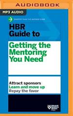 HBR Guide to Getting the Mentoring You Need (HBR Guide)