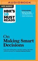 HBR's 10 Must Reads on Making Smart Decisions (HBR's 10 Must Reads)