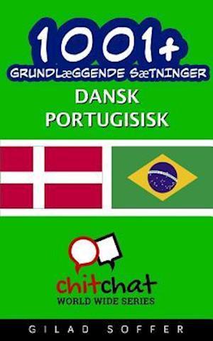 1001+ Grundlaeggende Saetninger Dansk - Portugisisk af Gilad Soffer