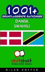 1001+ Grundlaeggende Saetninger Dansk - Swahili af Gilad Soffer