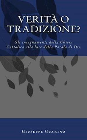 Verita O Tradizione? af Giuseppe Guarino