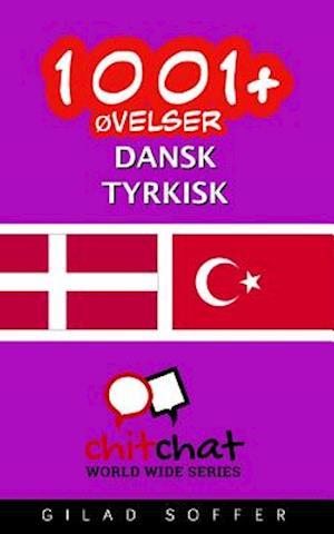 1001+ Ovelser Dansk - Tyrkisk af Gilad Soffer