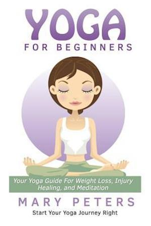 Yoga for Beginners af Mary Peters