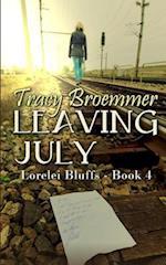 Leaving July af Tracy Broemmer