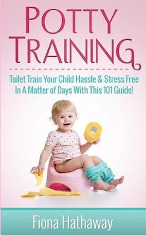 Bog, paperback Potty Training af Fiona Hathaway