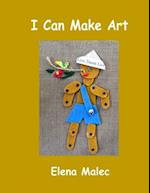 I Can Make Art af Elena Malec