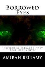 Borrowed Eyes af Amirah Bellamy
