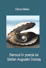 Barocul in Poezia Lui Stefan Augustin Doinas af Elena Malec