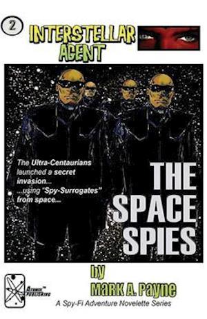 Bog, paperback Interstellar Agent #2 af Mark a. Payne