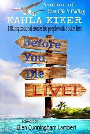 Before You Die - Live af Kahla Kiker