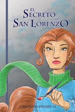 El Secreto de San Lorenzo af Carolina Savard H.