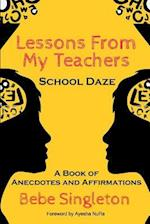 Lessons from My Teachers