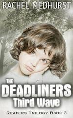 The Deadliners af Rachel Medhurst
