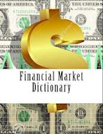 Financial Market Dictionary af Noah Ras