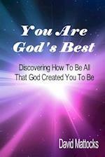 You Are God's Best af David Mattocks