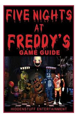 Five Nights at Freddys Game Guide af Joshua Abbott